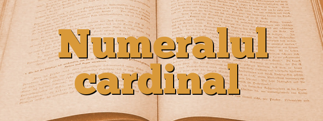 Numeralul cardinal