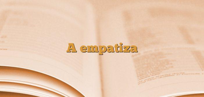 A empatiza