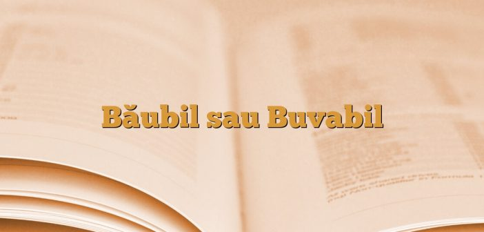Băubil sau Buvabil