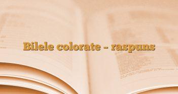 Bilele colorate – raspuns