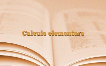 Calcule elementare