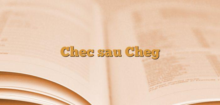 Chec sau Cheg