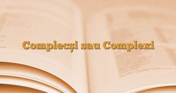 Complecși sau Complexi