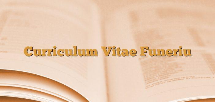 Curriculum Vitae Funeriu