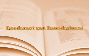 Deodorant sau Dezodorizant