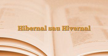Hibernal sau Hivernal