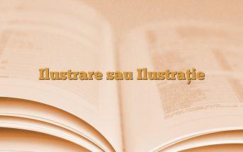 Ilustrare sau Ilustrație
