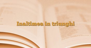 Inaltimea in triunghi