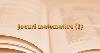 Jocuri matematice (1)