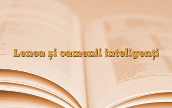 Lenea și oamenii inteligenți
