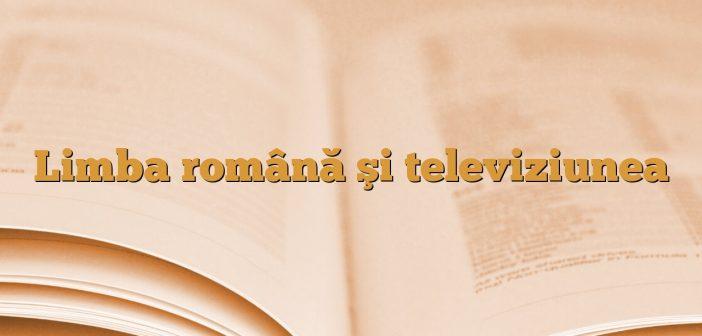 Limba română şi televiziunea