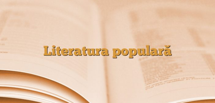 Literatura populară