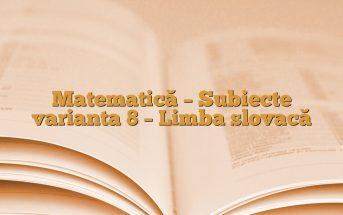 Matematică – Subiecte varianta 8 – Limba slovacă