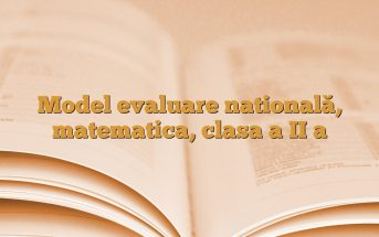 Model evaluare natională, matematica, clasa a II a