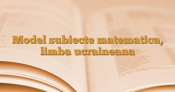 Model subiecte matematica, limba ucraineana