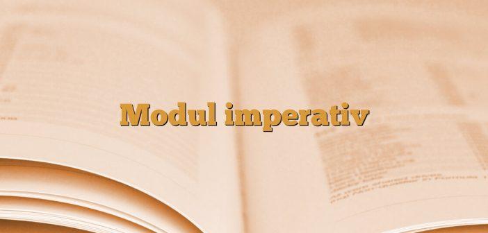 Modul imperativ