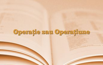 Operație sau Operațiune
