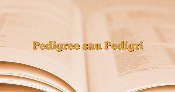 Pedigree sau Pedigri