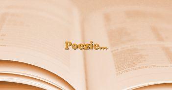Poezie…