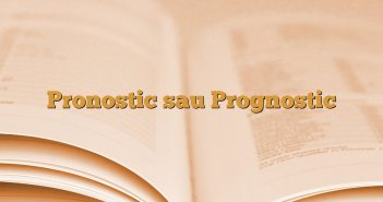 Pronostic sau Prognostic