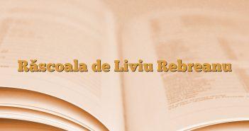 Răscoala de Liviu Rebreanu