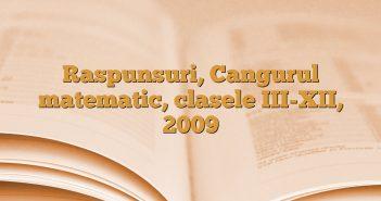 Raspunsuri, Cangurul matematic, clasele III-XII, 2009