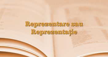 Reprezentare sau Reprezentaţie