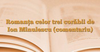 Romanţa celor trei corăbii de Ion Minulescu (comentariu)
