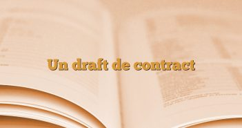 Un draft de contract