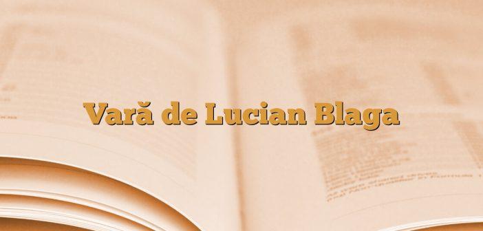 Vară de Lucian Blaga
